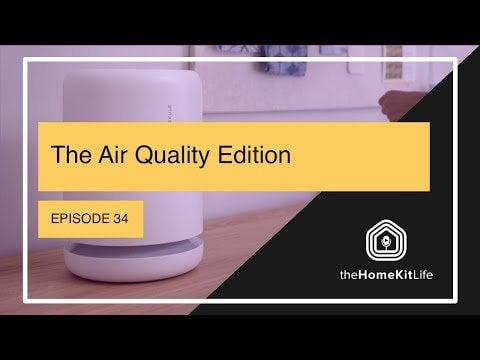 Air Quality Edition - HomeKit 5 Episode 34