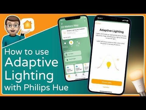 Configuring HomeKit Adaptive Lighting: An Easy-to-Follow Guide for Philips Hue Bulbs to Work with Adaptive Lighting on iOS14