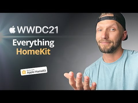 Everything HomeKit at WWDC 2021