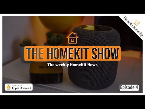 HomeKit Show - Episode 4 that discusses the slightly eufy sound, Apple TV and WWDC expectations for HomeKit